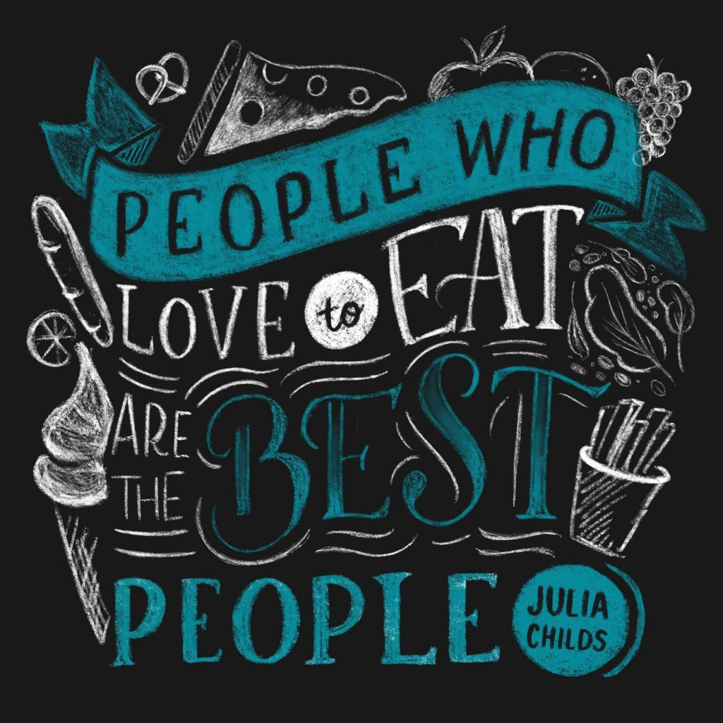 Ceindy Doodles Julia Child Quote One Color